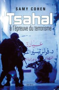 Couverture de l'ouvrage Tsahal à l'épreuve du terrorisme