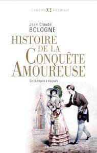 Couverture de l'ouvrage Histoire de la conquête amoureuse