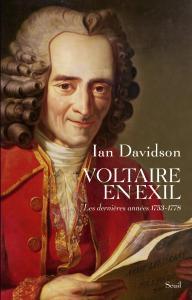 Couverture de l'ouvrage Voltaire en exil. Les dernières années (1753-1778)