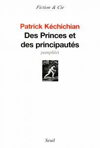 Des princes et des principautés