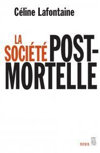 Couverture de l'ouvrage La Société postmortelle