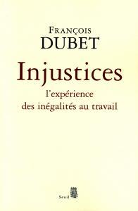 Couverture de l'ouvrage Injustices. L'expérience des inégalités au travail