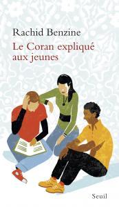 Couverture de l'ouvrage Le Coran expliqué aux jeunes