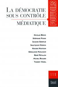 couverture Pouvoirs, n° 119, La Démocratie sous con...