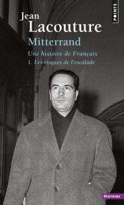 Couverture de l'ouvrage François Mitterrand, une histoire de Français