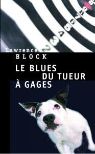 Couverture de l'ouvrage Le Blues du tueur à gages