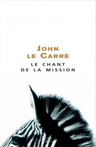 Couverture de l'ouvrage Le Chant de la Mission