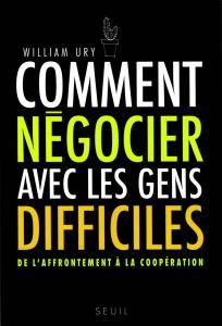 Couverture de l'ouvrage Comment négocier avec les gens difficiles