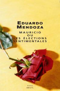 couverture Mauricio ou les élections sentimentales