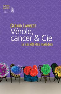 couverture Vérole, cancer & Cie