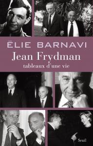 Couverture de l'ouvrage Jean Frydman. Tableaux d'une vie