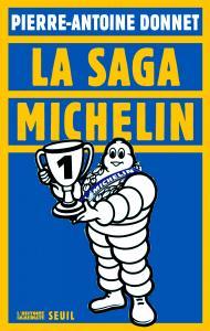 Couverture de l'ouvrage La Saga Michelin