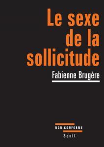 Couverture de l'ouvrage Le Sexe de la sollicitude