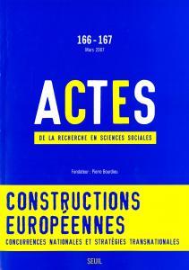 Couverture de l'ouvrage Actes de la recherche en sciences sociales, n°  166-167,  Les Enjeux de l'Europe