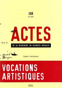Couverture de l'ouvrage Actes de la recherche en sciences sociales, n°  168