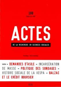 Couverture de l'ouvrage Actes de la recherche en sciences sociales, n°  169
