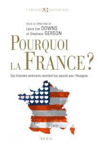 Couverture de l'ouvrage Pourquoi la France?