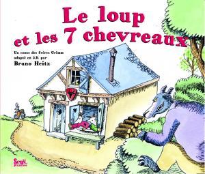 Couverture de l'ouvrage Le Loup et les Sept Chevreaux