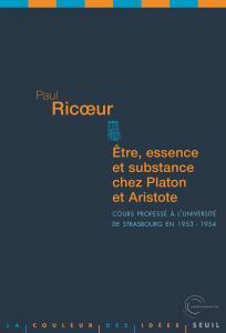 Etre, Essence et Substance chez Platon et Aristote