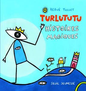 Couverture de l'ouvrage Turlututu, histoires magiques
