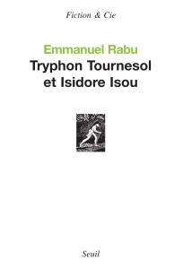 Tryphon Tournesol et Isidore Isou