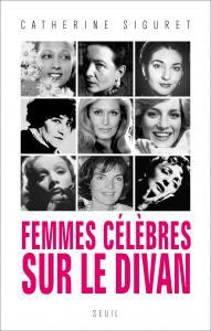 Couverture de l'ouvrage Femmes célèbres sur le divan