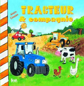 Couverture de l'ouvrage Tracteur et compagnie