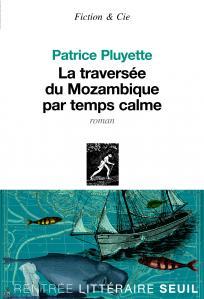 Couverture de l'ouvrage La Traversée du Mozambique par temps calme