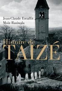 Couverture de l'ouvrage Histoire de Taizé