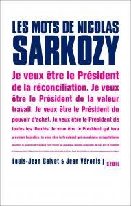 Couverture de l'ouvrage Les Mots de Nicolas Sarkozy