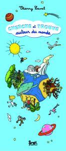 Couverture de l'ouvrage Cherche et trouve autour du monde