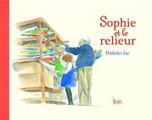 Couverture de l'ouvrage Sophie et le Relieur