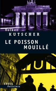 Couverture de l'ouvrage Le Poisson mouillé