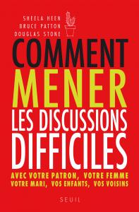 Couverture de l'ouvrage Comment mener les discussions difficiles