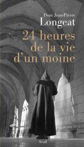 couverture 24 heures de la vie d'un moine