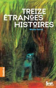 Couverture de l'ouvrage Treize Etranges Histoires