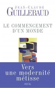 Couverture de l'ouvrage Le Commencement d'un monde