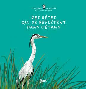 Couverture de l'ouvrage Des bêtes qui se reflètent dans l'étang