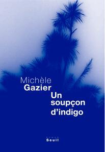 Couverture de l'ouvrage Un soupçon d'indigo