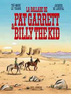 Couverture de l'ouvrage La Ballade de Pat Garrett et Billy the kid
