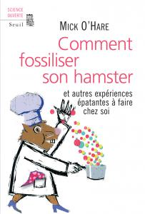 Comment fossiliser son hamster