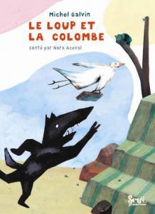Couverture de l'ouvrage Le Loup et la Colombe
