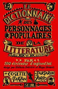 Couverture de l'ouvrage Dictionnaire des personnages populaires de la littérature