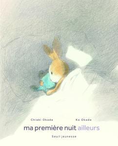 Couverture de l'ouvrage Ma première nuit ailleurs