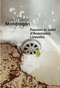 Couverture de l'ouvrage Passion et Oubli d'Anastassia Lizavetta