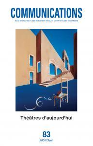 Couverture de l'ouvrage Communications,  n°83. Théâtres d'aujourd'hui