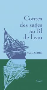 Couverture de l'ouvrage Contes des sages au fil de l'eau