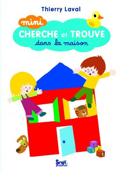 Couverture de l'ouvrage Mini cherche et trouve dans la maison
