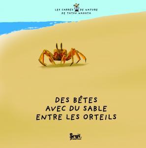 Couverture de l'ouvrage Des bêtes avec du sable entre les orteils