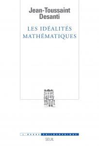 Couverture de l'ouvrage Les Idéalités mathématiques